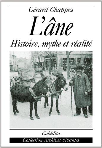 ANE -L- HISTOIRE MYTHE REALITE: CHAPPEZ GERARD