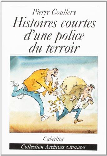 9782882953209: Histoires Courtes d'une Police du Terroir