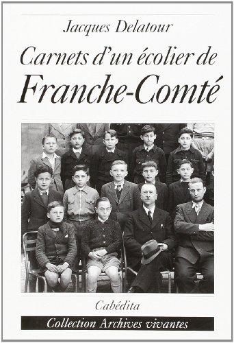 9782882953223: carnets d'un ecolier de franche-comte 1939-1944