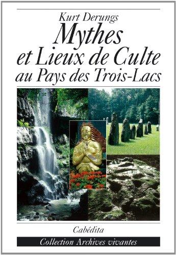 MYTHES ET LIEUX DE CULTE AU PAYS DES TRO: DERUNGS KURT