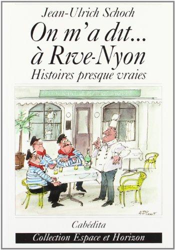 ON M A DIT A RIVE NYON: SCHOCH JEAN ULRICH