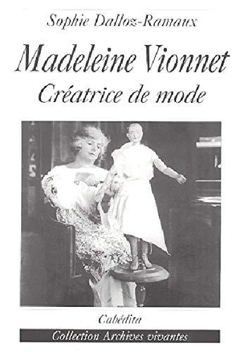 9782882954657: Madeleine Vionnet : Créatrice de mode