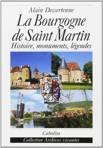 9782882954947: La Bourgogne de Saint Martin