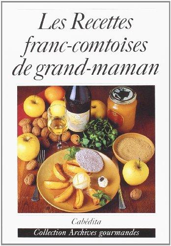 9782882955111: Recettes franc-comtoises de grand-maman