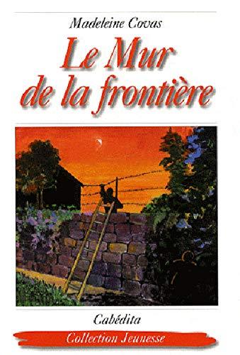 MUR DE LA FRONTIERE -LE-: COVAS MADELEINE