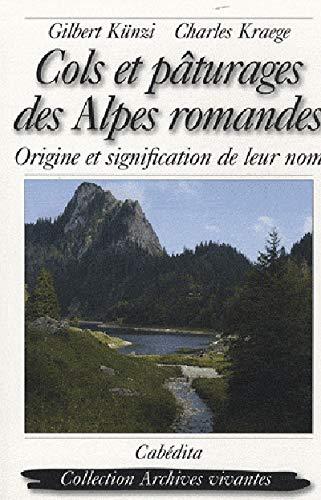 COLS ET PATURAGES DES ALPES ROMANDES: KUNZI KRAEGE