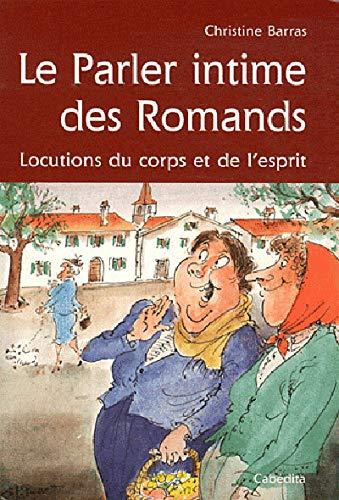 PARLER INTIME DES ROMANDS -LE-: BARRAS CHRISTINE