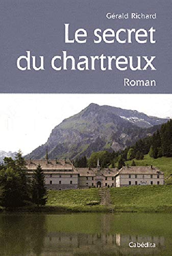 9782882956132: Le secret du chartreux