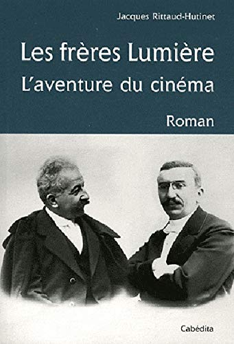 9782882956330: Les Freres Lumiere, l'Aventure du Cinema