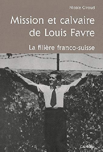 9782882956354: Mission et calvaire de Louis Favre
