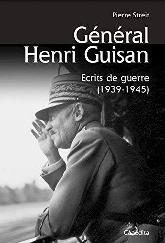 GENERAL HENRI GUISAN ECRITS DE GUERRE: STREIT PIERRE