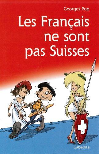 9782882956859: FRANCAIS NE SONT PAS SUISSES