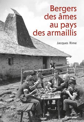 9782882957139: Bergers des Âmes au Pays des Armaillis