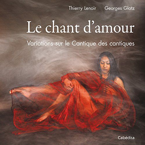 9782882957443: CHANT D'AMOUR - VARIATIONS SUR CANTIQUE