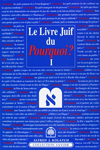 Le Livre Juif du Pourquoi ? tome 1 (French Edition) (RELIGIEUX) (9782883210011) by Alfred J. Kolatch