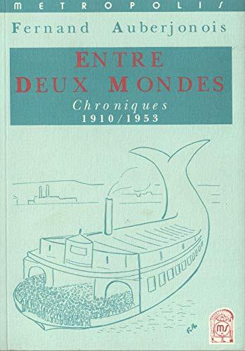 9782883400191: Entre Deux Mondes (French Edition)