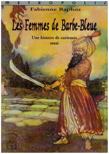 9782883400337: Femmes de Barbe Bleue une histoire de curieuses