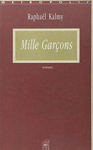 Mille garcons: Kalmy, Raphael