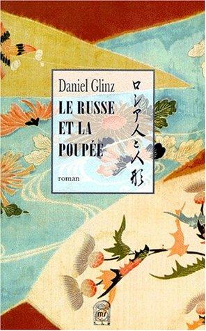 Russe et la poupee. (Le): Glinz, Daniel