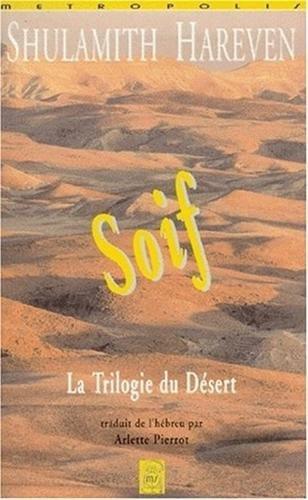 SOIF:TRILOGIE DU DESERT: HAREVAN, SHULAMITH