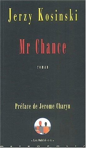 MR. CHANCE: KOSINSKI, JERZY
