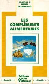 COMPLEMENTS ALIMENTAIRES -LES-: CLERGEAUD C &L