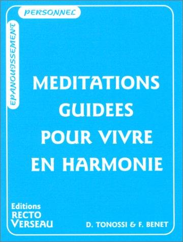 9782883431089: Méditations guidées pour vivre en harmonie