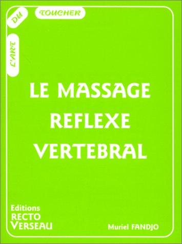 9782883431096: Le massage r�flexe vert�bral