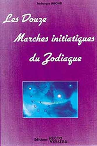 DOUZE MARCHES INITIATIQUES DU ZODIAQUE: AHOND F