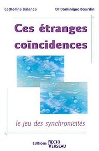 CES ETRANGES COINCIDENCES: BALANCE C BOURDIN D