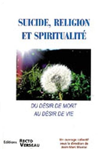 SUICIDE RELIGION ET SPIRITUALITE: COLLECTIF