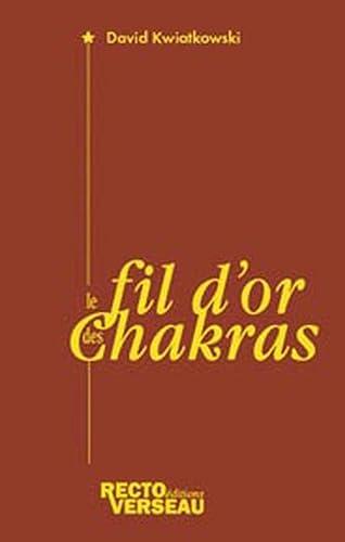 FIL D OR DES CHAKRAS -LE-: KWIATKOWSKI DAVID