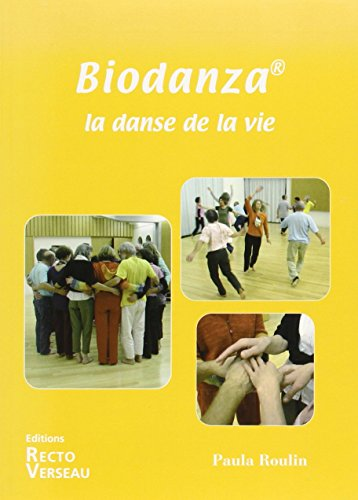9782883432093: Biodanza - La danse de la vie