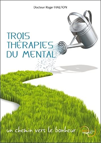 TROIS THERAPIES DU MENTAL: HALFON ROGER
