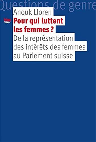 9782883510661: Pour qui luttent les femmes?