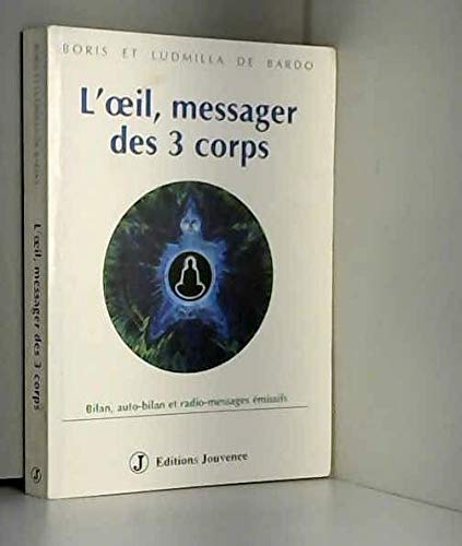 L'oeil, messager des 3 corps: Boris BARDO, Ludmilla