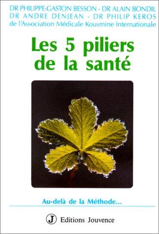 Les 5 piliers de la santé : Philippe-Gaston Besson, Alain