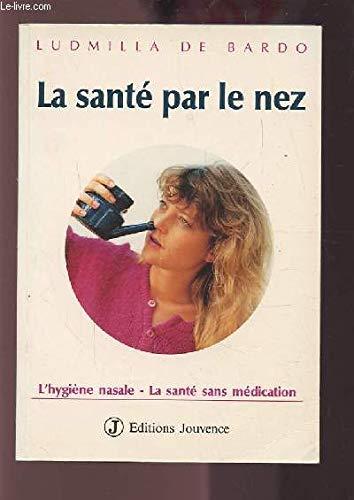 La santé par le nez: Bardo, Ludmilla de