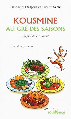 Kousmine au gré des saisons : L'Art: André Denjean, Lucette