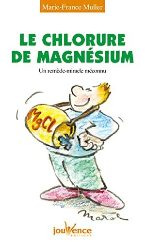 9782883531574: Le chlorure de magnésium