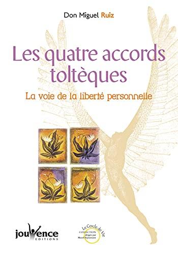 9782883531710: Les Quatre Accords toltèques : La Voix de la liberté personnelle