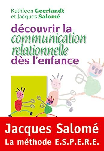 9782883532861: D�couvrir la communication relationnelle d�s l'enfance