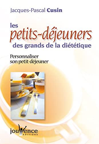 9782883533011: Les petits-déjeuners des grands de la diététique