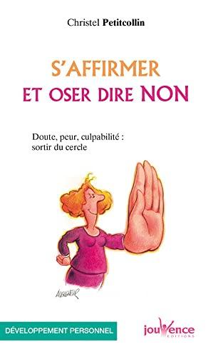 9782883533127: S'affirmer et oser dire non (Les Pratiques Jouvence)