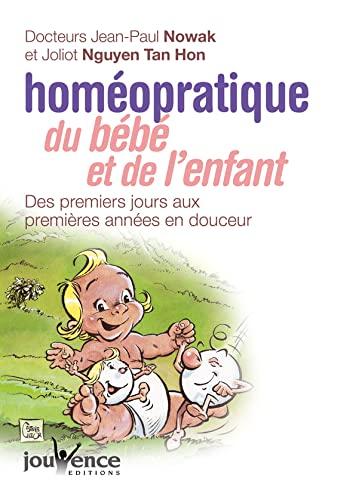 9782883533929: Homéopratique du Bébé et de l'Enfant : Des premiers jours aux premières années en douceur