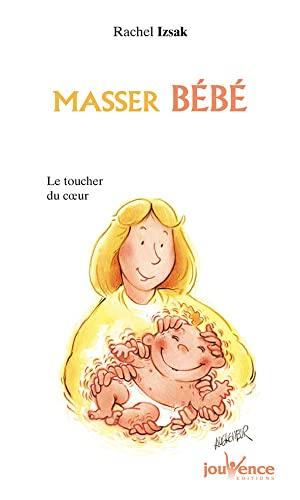 9782883534032: Masser bébé : Le toucher du coeur