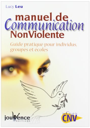 9782883534124: Manuel de Communication Non Violente N.200