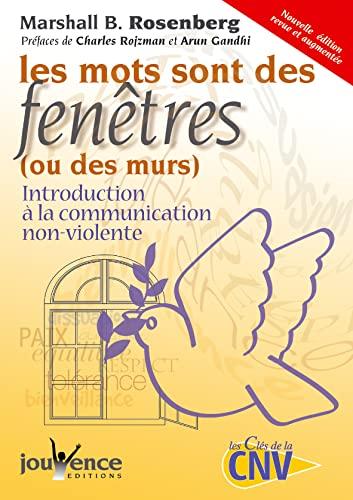 9782883534322: Les mots sont des fenêtres (ou des murs) : Introduction à la communication non violente