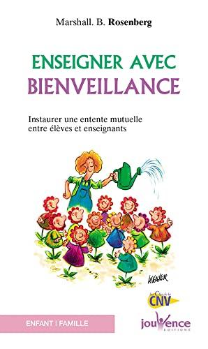 9782883534742: Enseigner avec bienveillance (French Edition)