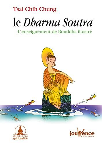 9782883535022: Le Dharma Soutra : L'enseignement de Bouddha illustré